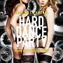 ハード・ダンス・パーティー -NEW MEGA RISING-