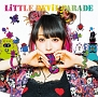 LiTTLE DEViL PARADE(BD付)