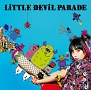 LiTTLE DEViL PARADE(DVD付)
