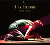 Tiny Screams(DVD付)