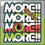MORE!!MORE!!MORE!!MORE!!(DVD付)