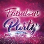 Fabulous Party