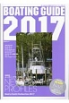 BOATING GUIDE 2017 巻頭特集:メーカー・ブランド別ニューモデル集NEW BOAT ボート&ヨットの総カタログ