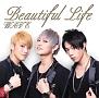 Beautiful Life(A)