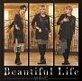 Beautiful Life(C)