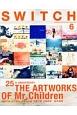 SWITCH 35-6 THE ARTWORK OF Mr.Children