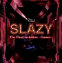 Club SLAZY The Final invitation ~Garnet~