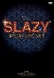 Club SLAZY SPECIAL LIVE2016