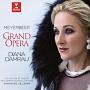 「グランド・オペラ」~マイヤーベーア:オペラ・アリア集