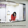 LOVE YOUR LOVE(通常盤)