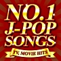 NO.1 J-POP SONGS~TV,MOVIE HITS~