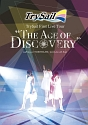 "TrySail First Live Tour ""The Age of Discovery""(通常盤)"