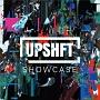 UPSHFT SHOWCASE