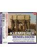 クレンペラー/メンデルスゾーン:交響曲第4番「イタリア」・第3番「スコットランド」