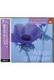 ヒーリング・クラシック 囁きのアダージョ Adagio of Whisper