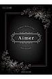 ピアノソロ・中級 Aimer Selection For Piano