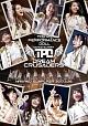 """東京パフォーマンスドール ダンスサミット""""DREAM CRUSADERS""""~最高の奇跡を、最強のファミリーとともに!~ at 中野サンプラザ 2017.3.26"""