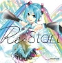 HATSUNE MIKU 10th Anniversary Album 「Re:Start」