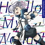 Hello!My World!!(アニメ盤)