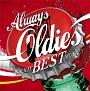 Always Oldies ~Enjoy Best Music!!~