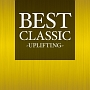BEST CLASSIC -UPLIFTING-