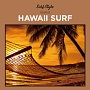 SURF STYLE -HAWAII SURF-
