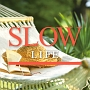 LIFE-SLOW-
