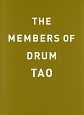 THE MENBERS OF DRUM TAO