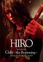 HIRO 1st Solo Live 『Gale』 ~the Beginning~ 2017.4.29 SHINJUKU ReNY(通常盤)