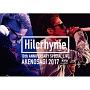 Hilcrhyme 10周年記念特別公演「朱ノ鷺二〇一七」at朱鷺メッセ新潟コンベンションセンター