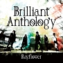 Brilliant Anthology(通常版)
