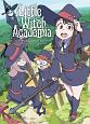 Little Witch Academia Chronicle-リトルウィッチアカデミア クロニクル-