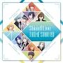 うたの☆プリンスさまっ♪ Shining Live テーマソングCD(通常盤)