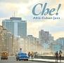 チェ!アフロキューバン・ジャズ