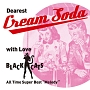 "Dearest Cream Soda with love BLACK CATS All Time Super Best ""Melody"""
