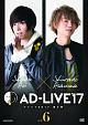 「AD-LIVE 2017」 第6巻(蒼井翔太×浅沼晋太郎)