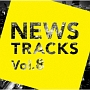 News Tracks Vol.8