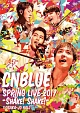 SPRING LIVE 2017 -Shake! Shake!- @OSAKAJO HALL