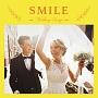 Wedding Songs~SMILE~
