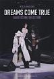 DREAMS COME TRUE/BAND SCORE SELECTION オフィシャル・バンド・スコア