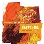 HAPPY FIRE / NEW KIND OF JAZZ