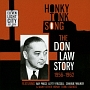 HONKY TONK SONG - THE DON LAW STORY 1957-1962