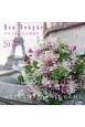 Mon Bouquet et PARIS パリであなたの花束をカレンダー 2018