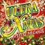 ULTRA X'MAS SPECIAL MEGAMIX