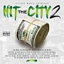 II TIGHT MUSIC PRESENTS HIT THE CITY 2
