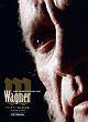 ワーグナー/偉大なる生涯 ディレクターズ・カット HDマスター《新装版》