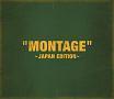 """MONTAGE"" ~JAPAN EDITION~(B)"