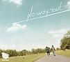 No Way, But(豪華盤)(DVD付)