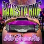 Gangsta Ride-Wild Dream Mix-