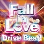 (TSUTAYA限定)Fall in Love DRIVE BEST!!